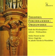 CD-Cover: Theophil Forchhammer: Orgelwerke